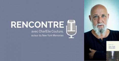 CharlElie Couture : « Je me suis revu dans un autre New York, celui de toutes les expériences »