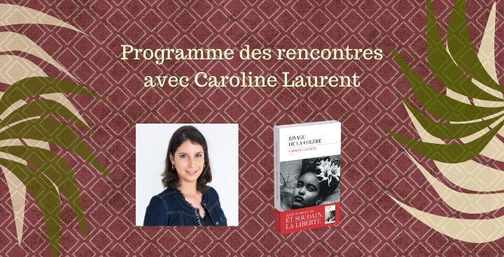 Programme des rencontres et dédicaces de Caroline Laurent