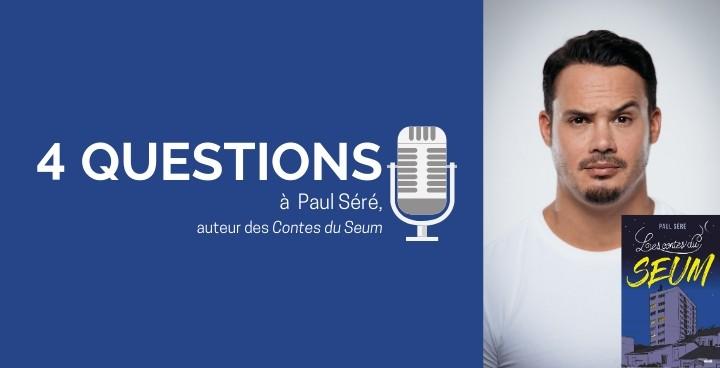 Paul Séré : « Je suis un peu comme le docteur Frankenstein dans son laboratoire »