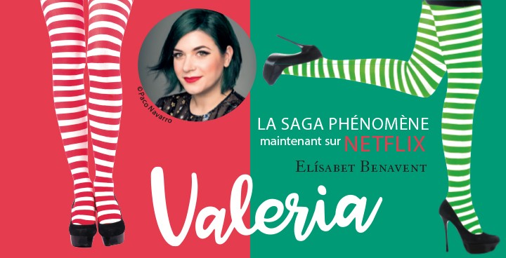 La saga Valeria, véritable succès sur Netflix !