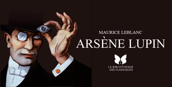 Le meilleur des aventures d'Arsène Lupin dans une édition illustrée