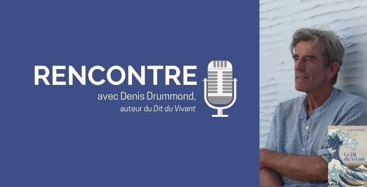 Denis Drummond : « Je suis convaincu qu'il y a un lien secret et précieux entre chacun de nous »