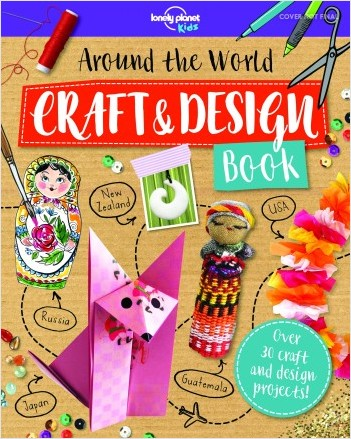 Around the World Craft Projects - 1ed - Anglais