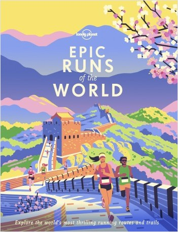 Epic Runs of the World - 1ed - Anglais