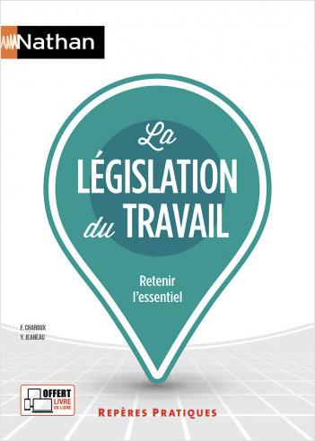 La législation du travail - (Repères pratiques N° 6) - 2020