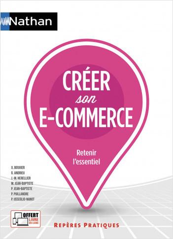 Créer son e-commerce - (Repères pratiques N° 44) - 2020