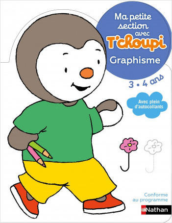 Ma petite section avec T'choupi - Graphisme - Dès 3 ans
