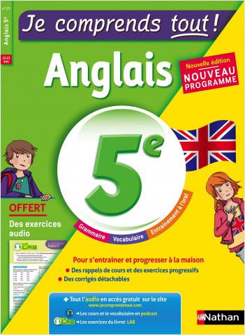 Anglais 5ème  - cours + exercices + audio - Je comprends tout - conforme au programme de 5e