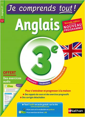 Anglais 3ème  - cours + exercices + audio - Je comprends tout - conforme au programme de 3e