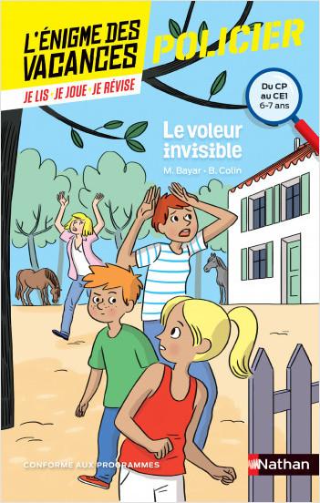 L'énigme de vacances - Le voleur invisible - Un roman-jeu pour réviser les principales notions du programme - CP vers CE1 - 6/7 ans