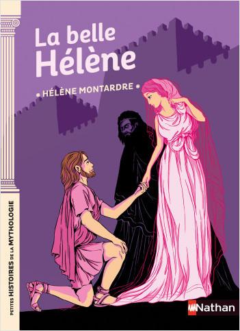 La Belle Hélène - Petites histoires de la Mythologie - Dès 9 ans