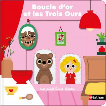 Boucle-d'or et les Trois Ours - livre théâtre avec marionnettes à doigts pour donner vie à l'histoire et aux personnages - Dès 18 mois