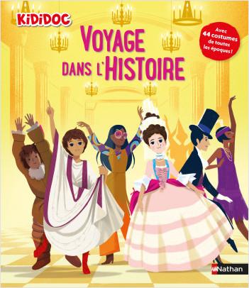 Voyage dans l'Histoire - Livre animé Kididoc - Dès 5 ans