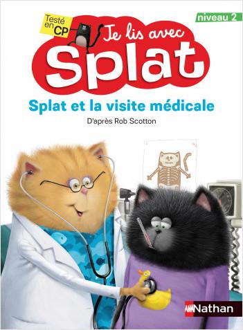 Splat et la visite médicale - Je lis avec Splat - CP Niveau 2 - Dès 6 ans