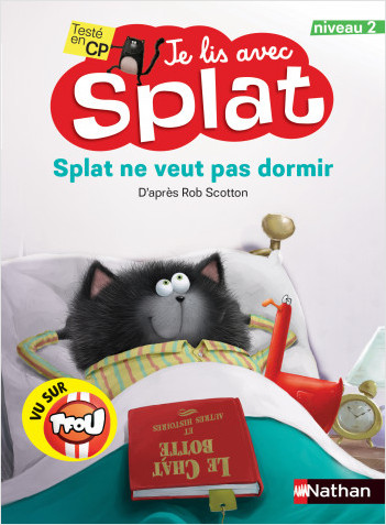 Splat ne veut pas dormir - Je lis avec Splat - CP Niveau 2 - Dès 6 ans