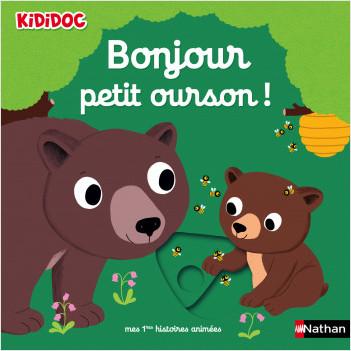 Bonjour petit ourson !