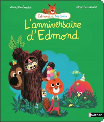 L'anniversaire d'Edmond - Album Dès 4 ans