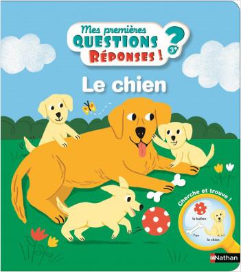 Le chien - Mes premières Questions/réponses - doc dès 3 ans