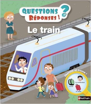Le train - Mes premières Questions/Réponses - doc dès 3 ans