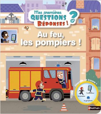 Au feu, les pompiers ! - Mes premières Questions/Réponses - doc dès 3 ans