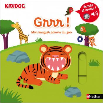 Grrr ! Mon imagier sonore et animé du zoo  - Kididoc