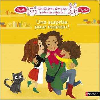 Une surprise pour maman - Dès 3 ans