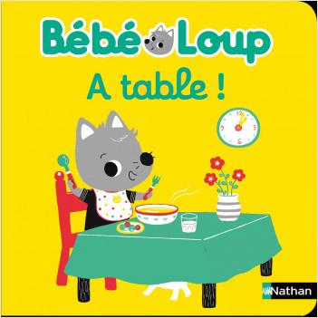 Bébé Loup à table ! - Dès 6 mois