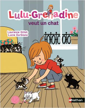 Lulu-Grenadine veut un chat