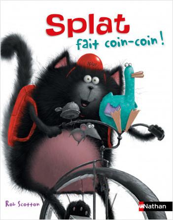 Splat fait coin-coin - Album - Dès 4 ans