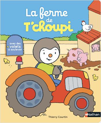 La ferme de T'choupi - Livre animé - Dès 2 ans