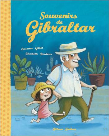 Souvenirs de Gibraltar - Album - Dès 3 ans