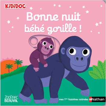 Bonne nuit bébé gorille ! - Livre d'éveil animé pour les bébés dès 6 mois