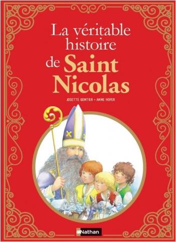 La Véritable histoire de Saint-Nicolas - Dès 8 ans