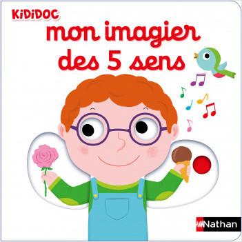 Mon Imagier des 5 sens - Livre animé Kididoc dès 1 an