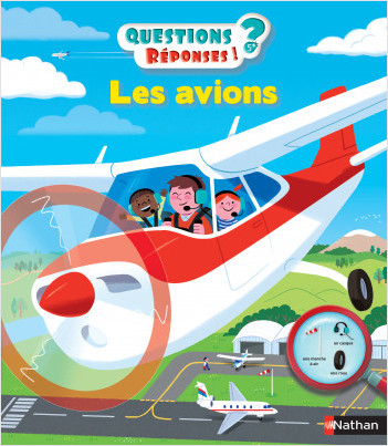Les avions - Questions/Réponses - doc dès 5 ans