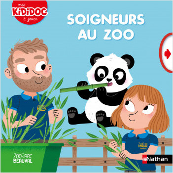 Soigneurs au zoo -  Edition Beauval - Kididoc animé  dès 2 ans
