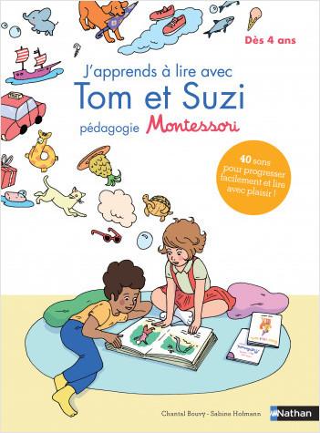 J'apprends à lire avec Tom et Suzi - méthode Montessori - Dès 4 ans