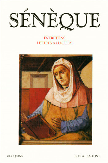 Entretiens - Lettres à Lucilius