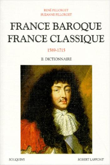 France baroque, France classique - Tome 2