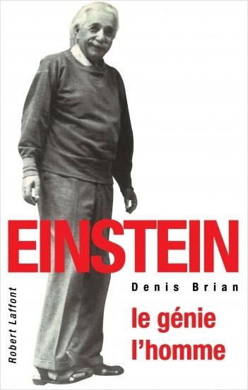 Einstein le génie, l'homme