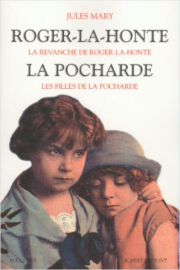Roger-la-Honte - La Pocharde