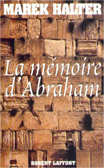 La mémoire d'Abraham - NE