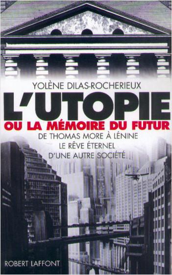 L'utopie ou la mémoire du futur