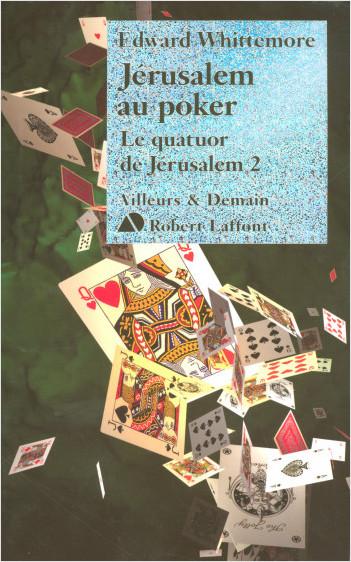 Jérusalem au poker - Le quatuor de Jérusalem - T2