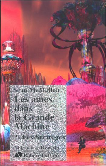 Les âmes dans la grande machine - T2 - Les stratèges