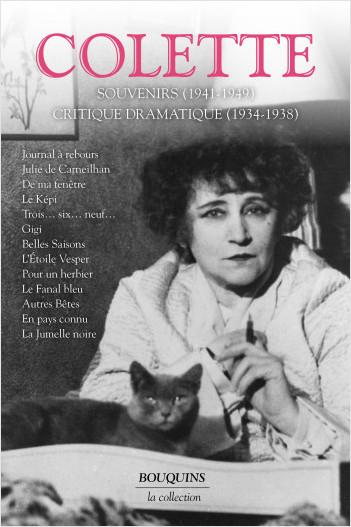 Romans - Récits - Souvenirs (1941-1949) - Critique dramatique (1934-1938) - Tome 3