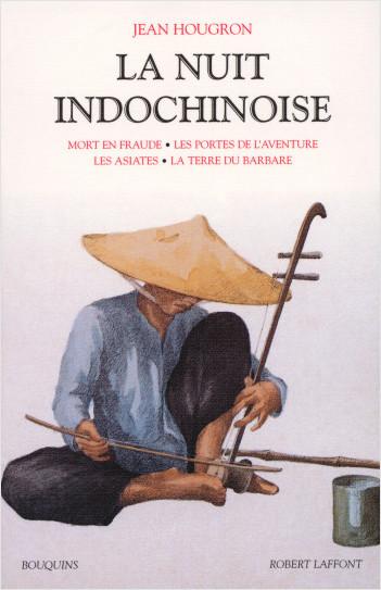 La Nuit indochinoise - Tome 2