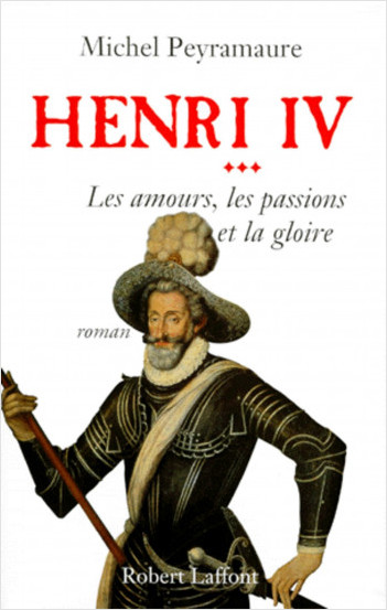 Henri IV - Tome 3