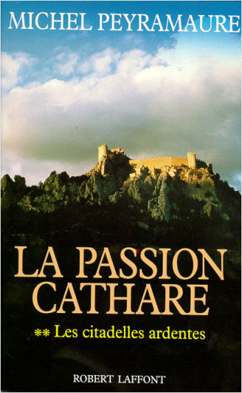 La Passion cathare - Tome 2