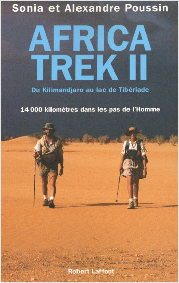 Africa trek - Tome 2 - Du Kilimandjaro au lac de Tibériade